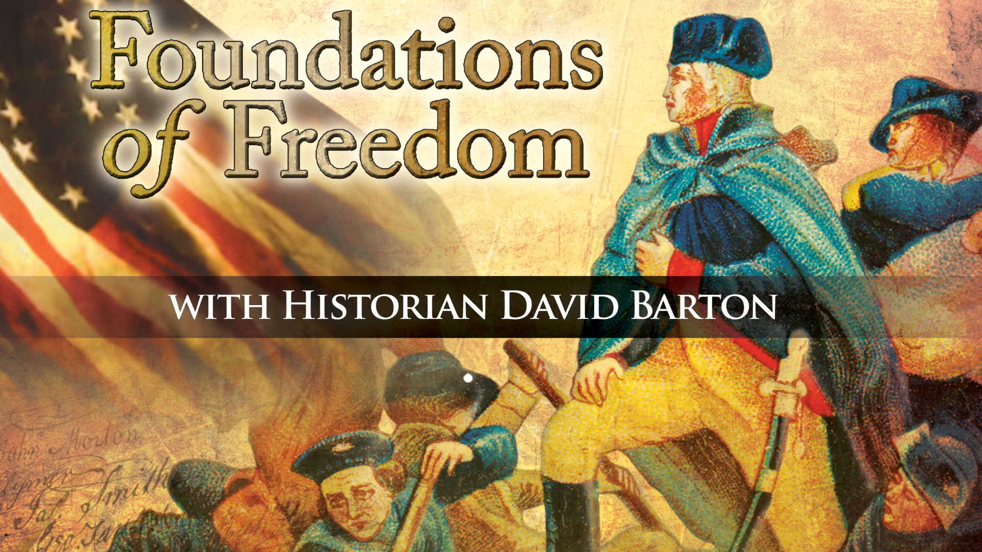 Foundations Of Freedom Ep 17. Great American Myths