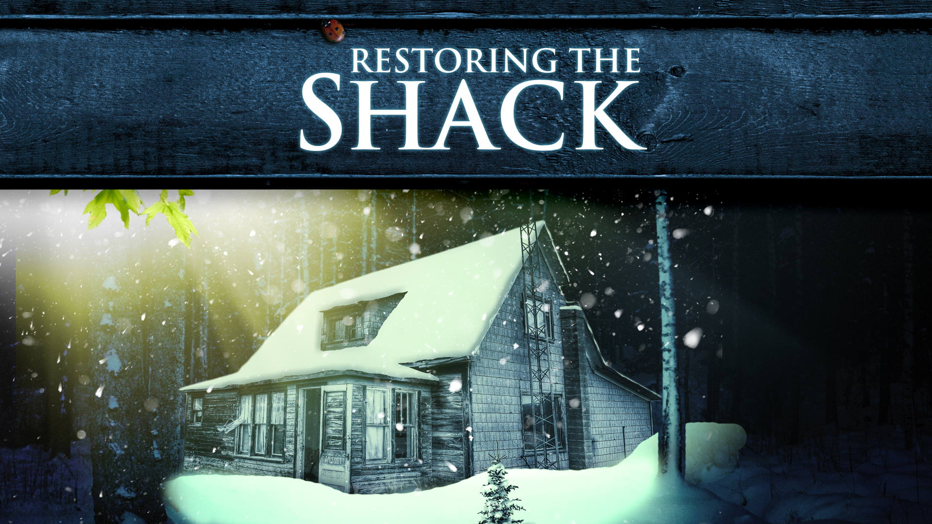 Restoring the Shack Ep 7. The Question of the Cross